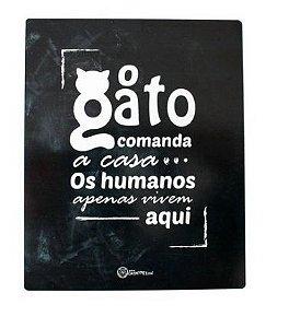Placa Decorativa Preta - O Gato Comanda - CatMyPet