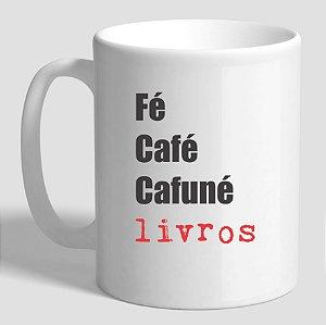 Caneca Fé, café, cafuné e livros