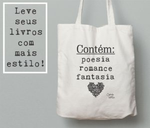 Ecobag Literária Contém poesia, romance e fantasia