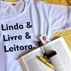 """Camiseta Literária """"Linda, Livre e Leitora"""""""