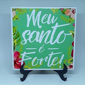 """Azulejo Decorativo """"Meu Santo é Forte"""""""