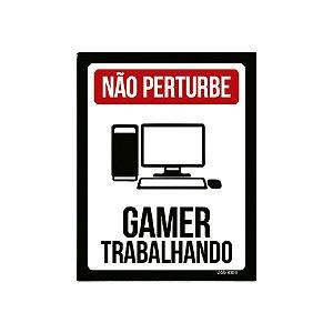Placa De Parede - Não Pertube Gamer Trabalhando Pc