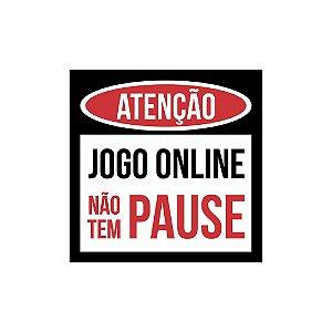Placa De Parede - Atênção Jogo Online Não Tem Pause