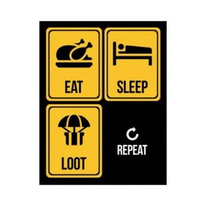 Placa De Parede - Eat Sleep Loot Repeat