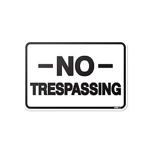 Placa de Parede - No Trespassing