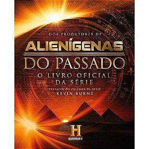 LIVRO ALIENIGENAS DO PASSADO - SERIO DO HISTORY - KOSCKY - EDITORA LASZLO