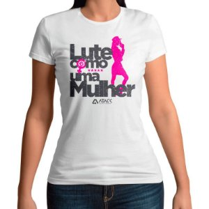 Camiseta Feminina Baby Look Lute como uma Mulher - Branca