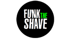 Funk The Shave