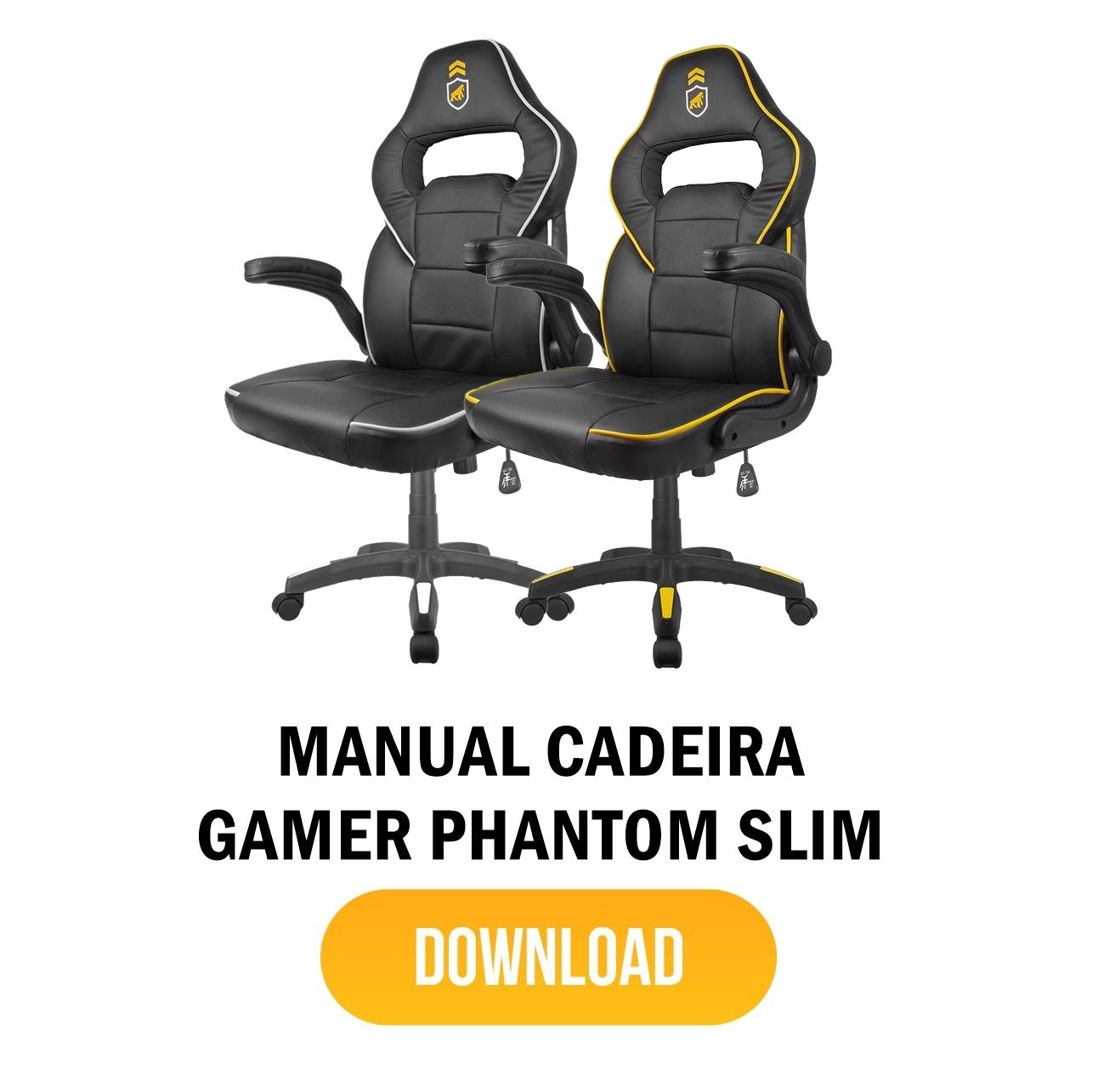 manual cadeira gamer armor - PHANTON SLIM