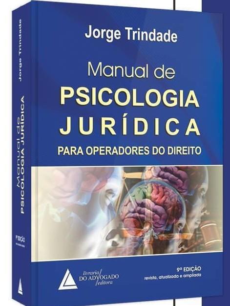 Manual de Psicologia Juridica - 9a. Edição - PRÉ-VENDA (Entregas a partir de 15/09)