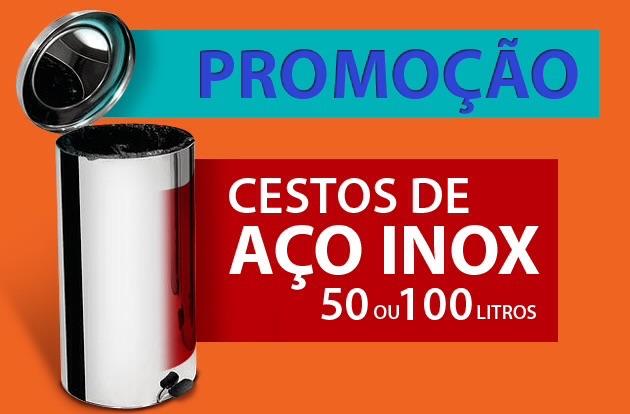 PROMOÇÃO LIXEIRAS DE INOX 50 E 100 LITROS