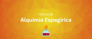Oficina de Alquimia Espagírica