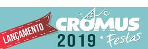 Lançamentos Cromus Festas 2019