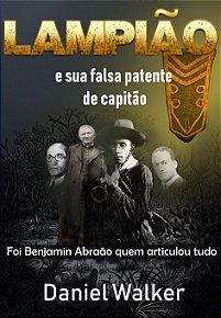 Resultado de imagem para lampião e sua falsa patente de capitão