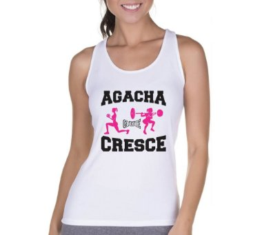 Camiseta Regata Feminina Fitness Academia Frases Musculação Agacha que Cresce - Personalizadas / Customizadas / Camiseteria / Camisa T - shirts Baratas Modelos Legais Loja Online