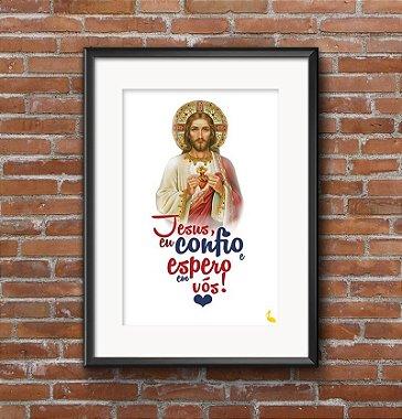 PRINTS Jesus eu confio e espero em Vós | Impressos para moldurar