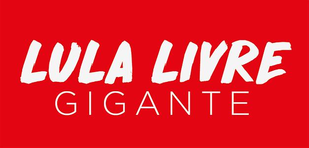 Lula Livre Gigante