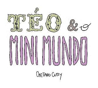 Téo & O Mini Mundo - A LOJA