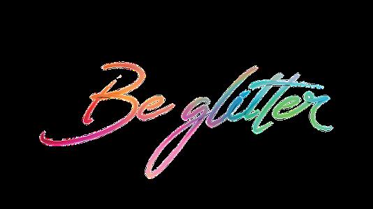 Be Glitter