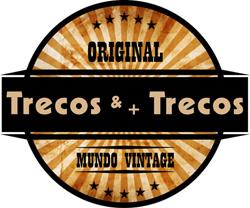 Trecos & + Trecos - Mundo Retrô / Vintage