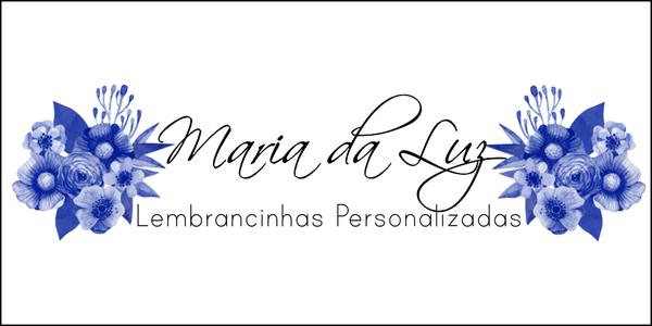 Maria da Luz - Lembrancinhas Personalizadas