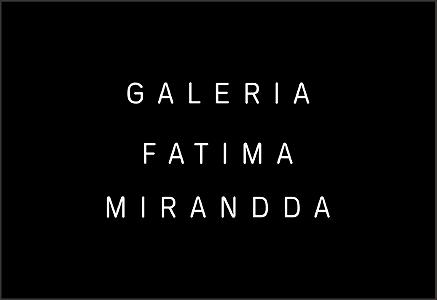 Galeria Fatima Mirandda