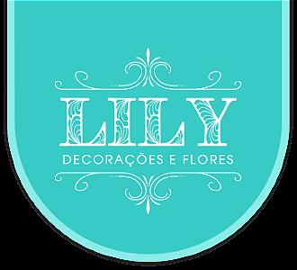 Lily Decorações e Flores