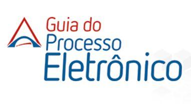 Guia do Processo Eletrônico