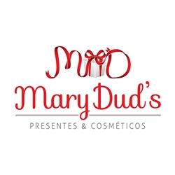 """Mary Dud's Presentes & Cosméticos - """"Agradar a quem você ama de um jeito diferente."""""""