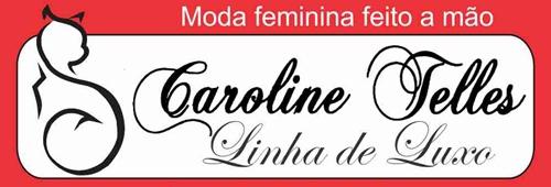 Caroline Telles Linha de Luxo