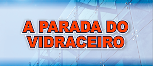 A Parada do Vidraceiro
