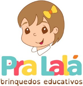 Pra Lalá Brinquedos Educativos