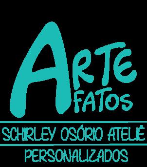SCHIRLEY OSORIO ATELIÊ - ARTEFATOS PERSONALIZADOS