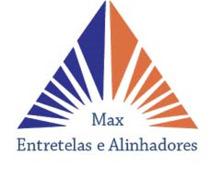 Max Entretelas e Alinhadores
