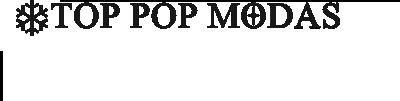 TOP POP MODAS