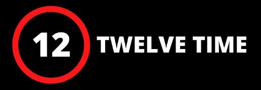 Twelve Time