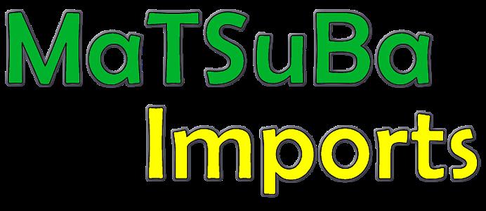 MaTSuBa Imports