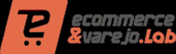 Ecommerce e Varejo Lab