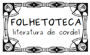 Folhetoteca Literatura de Cordel