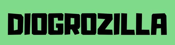 Diogrozilla