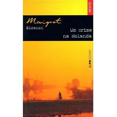 Livro Um Crime Na Holanda - Georges Simenon - Maigret - L&pm