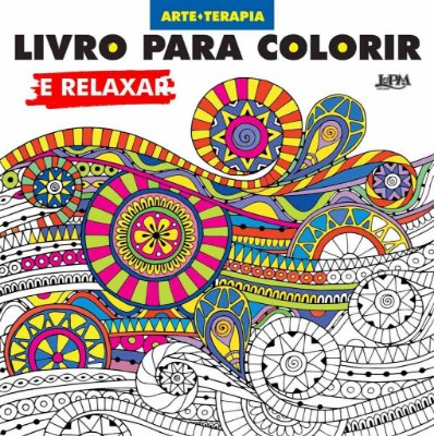 Livro Para Colorir E Relaxar Adulto Antiestresse Arteterapia