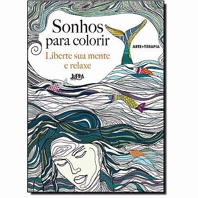 Livro Sonhos Para Colorir Adulto Antiestresse Arteterapia