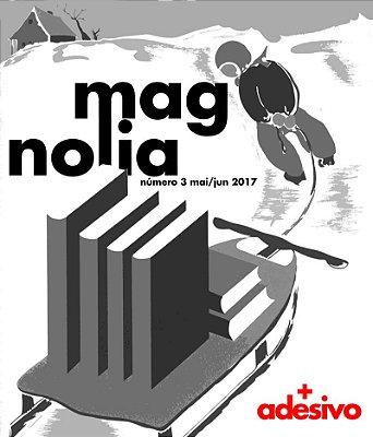 Magnolia Zine (número 03) + adesivo