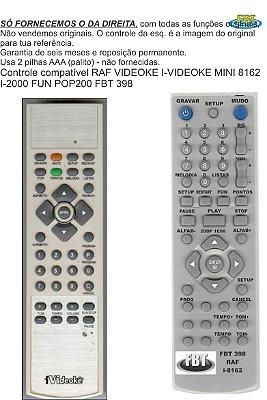 Controle Remoto Compatível RAF Videokê Vmp I-Videokê MINI 8162 I-2000 FUN  POP200 FBT398