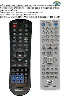 Controle Remoto Compatível - RAF Videokê Vmp  7000 7500 (BINGO) FBT441
