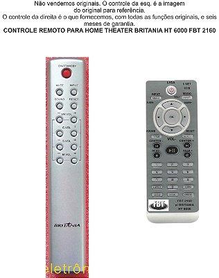 Controle Remoto Compatível Home Theater HT 6000 Britânia FBT2160