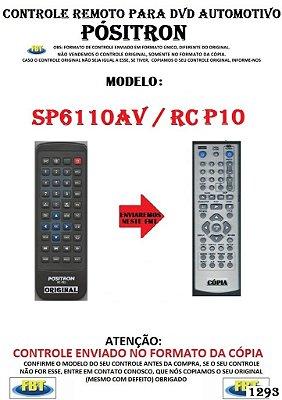 Controle Remoto Compatível - DVD Automotivo POSITRON SP6110AV / RC P10