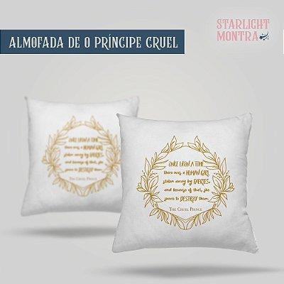 Almofada | O Príncipe Cruel