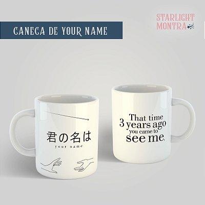 Caneca   Your Name
